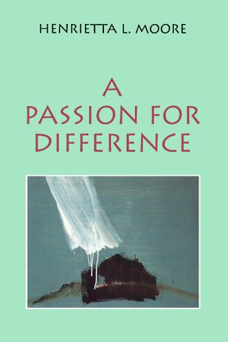 9780745613079: A Passion for Difference: Essays in Anthropology and Gender