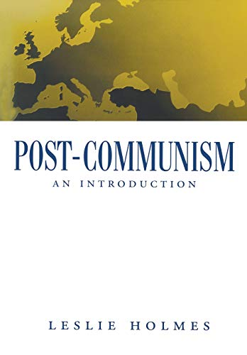 9780745613123: Post-communism: An Introduction