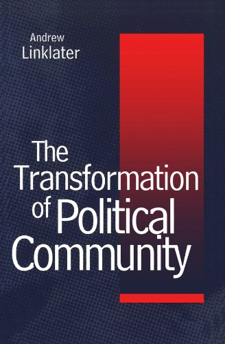 Transformation of Political Community: Ethical Foundations of: Linklater, Andrew