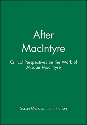 9780745613550: After Macintyre: Critical Perspectives on the Work of Alisdair Macintyre