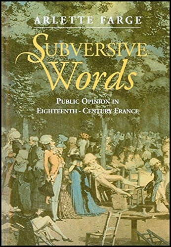 9780745613789: Subversive Words: Public Opinion in Eighteenth-Century France.