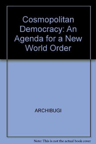 9780745613802: Cosmopolitan Democracy: An Agenda for a New World Order