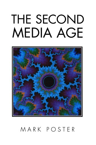 The Second Media Age (0745613969) by Mark Poster