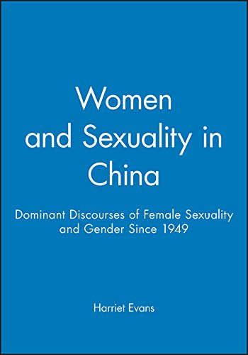 9780745613987: Women and Sexuality in China: Dominant Discourses of Female Sexuality and Gender Since 1949