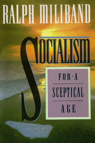 9780745614274: Socialism for a Sceptical Age