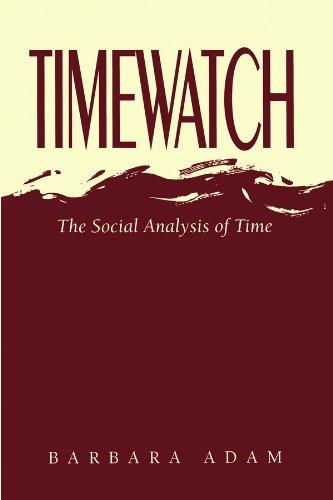Timewatch: Barbara Adam (author)