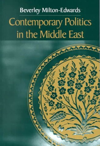9780745614724: Contemporary Politics in the Middle East