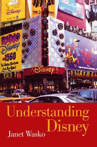 9780745614847: Understanding Disney: The Manufacture of Fantasy
