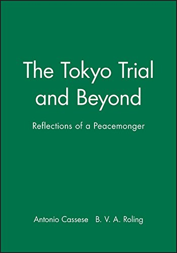 9780745614854: The Tokyo Trial and Beyond: Reflections of a Peacemonger