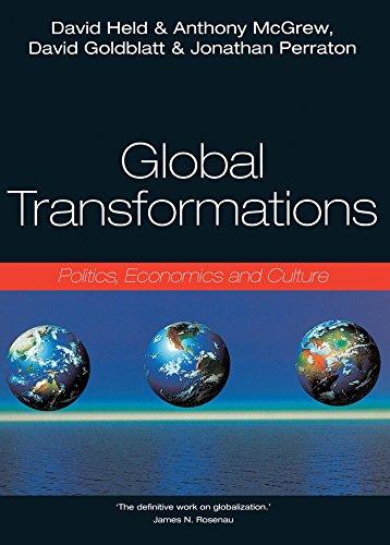 9780745614984: Global Transformations: Politics, Economics, Culture