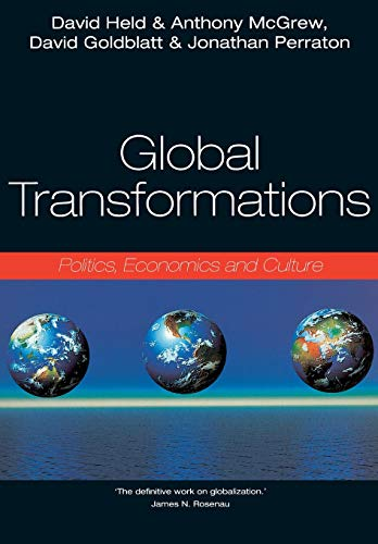 9780745614991: Global Transformations: Politics, Economics and Culture
