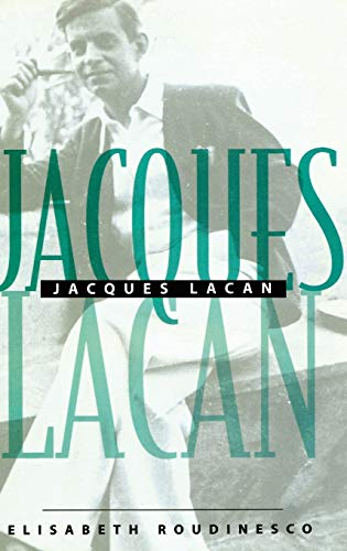 9780745615233: Jacques Lacan: An Outline of a Life and History of a System of Thought