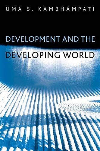 Development and the Developing World: An Introduction: Kambhampati, Uma S.