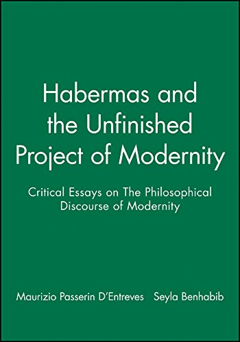 Habermas and the Unfinished Project of Modernity: Alexander Passerin D'Entreves