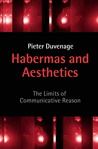 9780745615974: Habermas and Aesthetics: The Limits of Communicative Reason