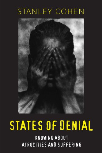 9780745616575: States of Denial: Knowing about Atrocities and Suffering