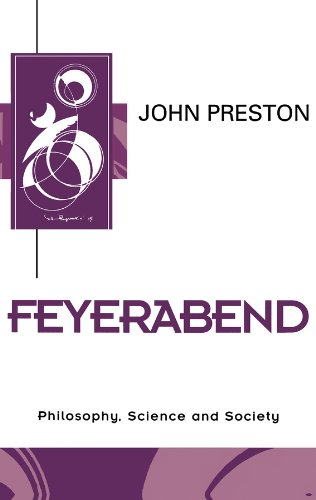 9780745616759: Feyerabend: Philosophy, Science and Society (Key Contemporary Thinkers)