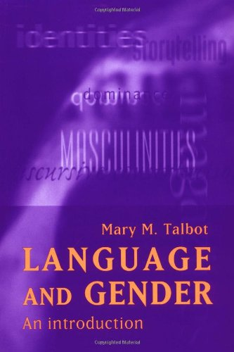 Language and Gender : An Introduction: Mary M. Talbot