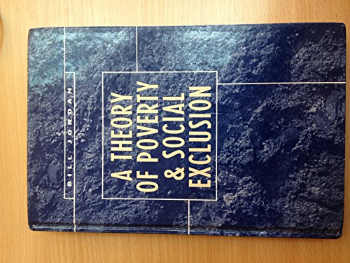 9780745616933: A Theory of Poverty and Social Exclusion