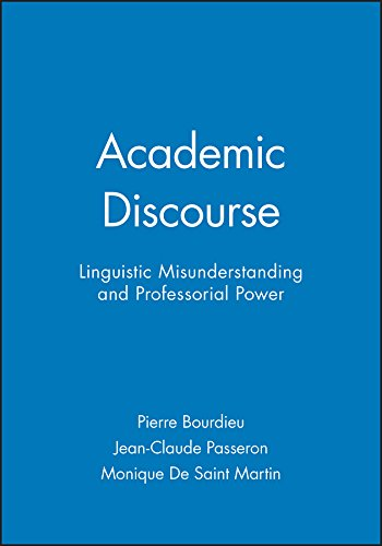 9780745617169: Academic Discourse: Linguistic Misunderstanding and Professorial Power