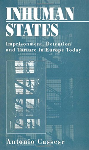 9780745617220: Inhuman States: Imprisonment, Detention and Torture in Europe Today
