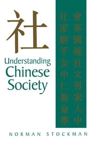 9780745617350: Understanding Chinese Society