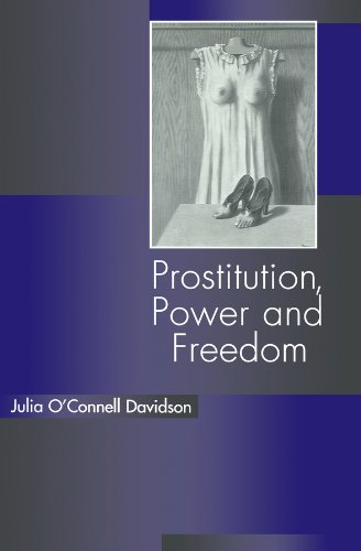 9780745617404: Prostitution, Power and Freedom
