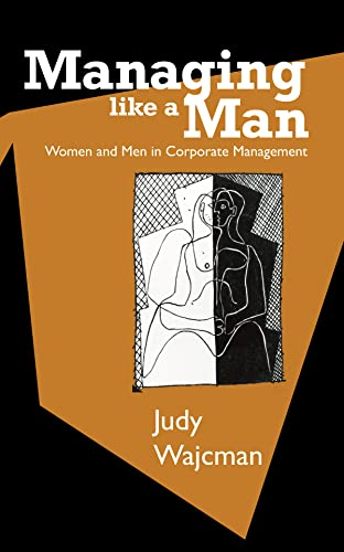 9780745617602: Managing Like a Man: Women and Men in Corporate Management