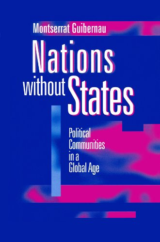 9780745618005: Nations without States: Political Communities in a Global Age