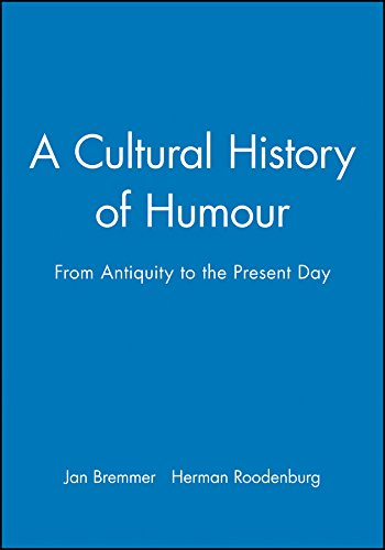 9780745618807: Cultural History of Humour: From Antiquity to the Present Day