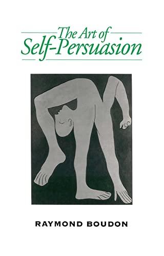 9780745619132: Art of Self-Persuasion: The Social Explanation of False Beliefs