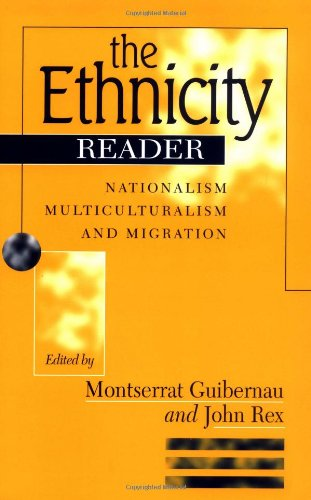 9780745619231: The Ethnicity Reader: Nationalism, Multiculturalism and Migration