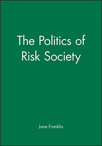 9780745619255: The Politics of Risk Society