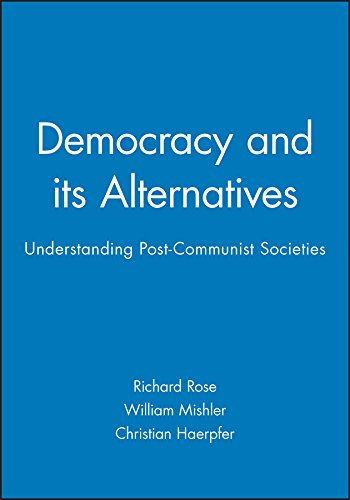 9780745619262: Democracy and Its Alternatives: Understanding Post-communist Societies