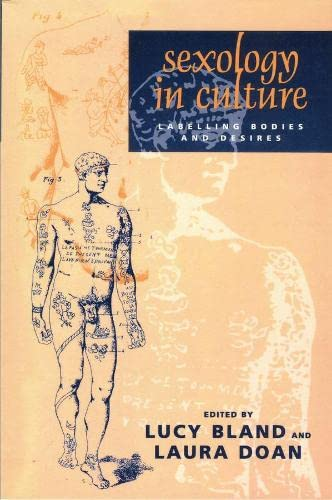 Sexology in Culture: Labelling Bodies and Desires (Hardback)