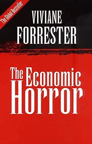 The Economic Horror: Forrester, Viviane