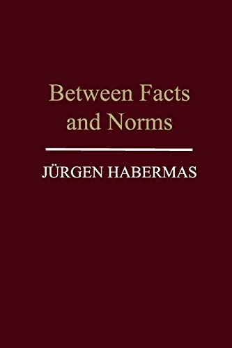 9780745620114: Between Facts and Norms: Contributions to a Discourse Theory of Law and Democracy
