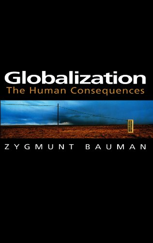 9780745620121: Globalization: The Human Consequences (Themes for the 21st Century Series)