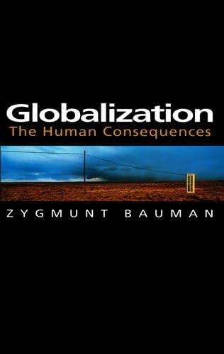 9780745620138: Globalization: The Human Consequences