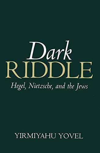 9780745620336: Dark Riddle: Hegel,Nietzsche and the Jews