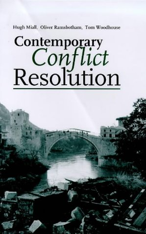 9780745620343: Contemporary Conflict Resolution: The Prevention, Management and Transformations of Deadly Conflict