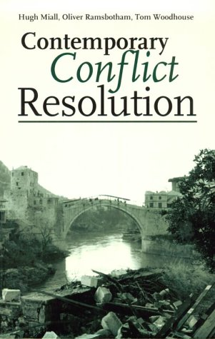 9780745620350: Contemporary Conflict Resolution: The prevention, management and transformation of deadly conflicts