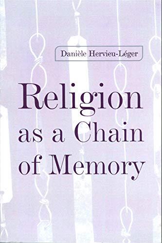 Religion as a Chain of Memory: Hervieu-Leger, Daniele