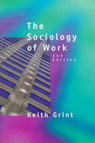 9780745620565: Sociology of Work