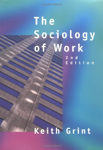 9780745620572: The Sociology of Work: An Introduction