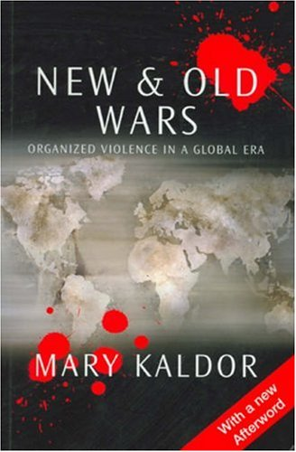 9780745620664: New and Old Wars: Organized Violence in a Global Era