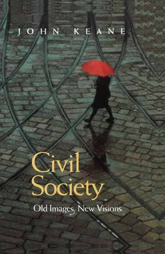 9780745620701: Civil Society: Old Images, New Visions