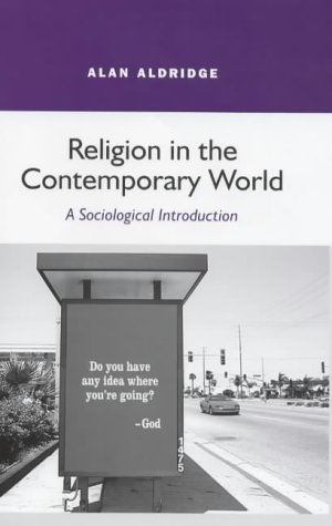 9780745620824: Religion in the Contemporary World: A Sociological Introduction
