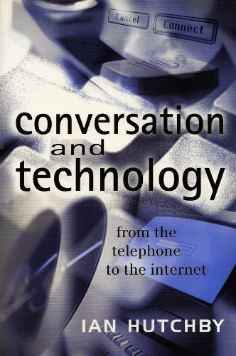 9780745621104: Conversation and Technology: From the Telephone to the Internet