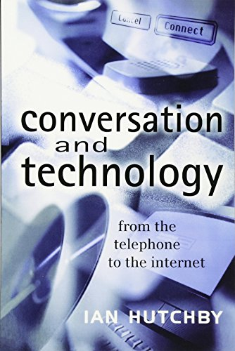 9780745621111: Conversation and Technology: From the Telephone to the Internet